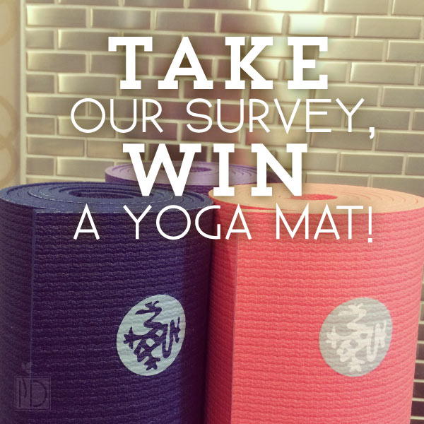 Survey + Manduka Yoga Mat Giveaway