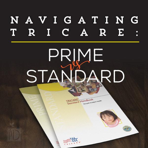 Navigating Tricare: Prime vs. Standard
