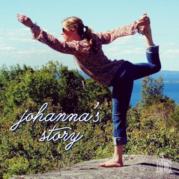 Why: Johanna's Story