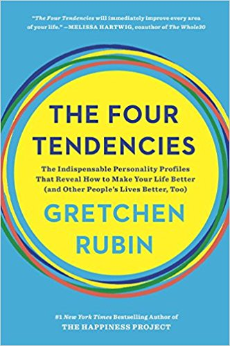 the four tendencies - by Gretchen Rubin