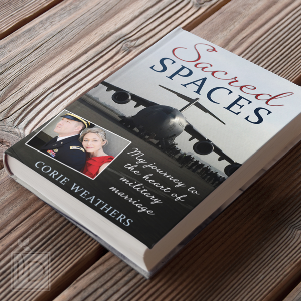 Sacred sPaces - MSWS18 host Corie Weathers'book about her journey to the heart of military marriageReceive 20% off using code SS20