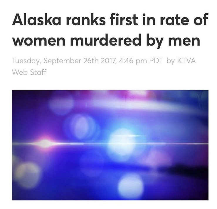 The homicide rate for women murdered by men in Alaska is nearly 3 people per 100k - Half of the women I interviewed in Alaska had been victims of domestic violence. This article, while grim, does not come as a surprise. The homicide rate for women murdered by men in Alaska is nearly 3 people per 100k. According to the survey - which is nationwide - 93% of women killed by men know the assailant. Nevada came in second, Louisiana 3rd.