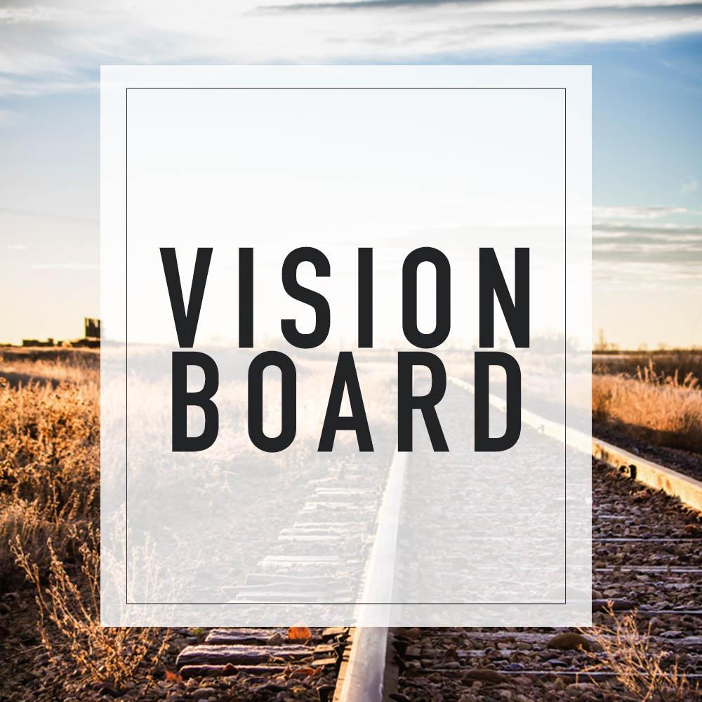 VISION BOARD YQR.jpg