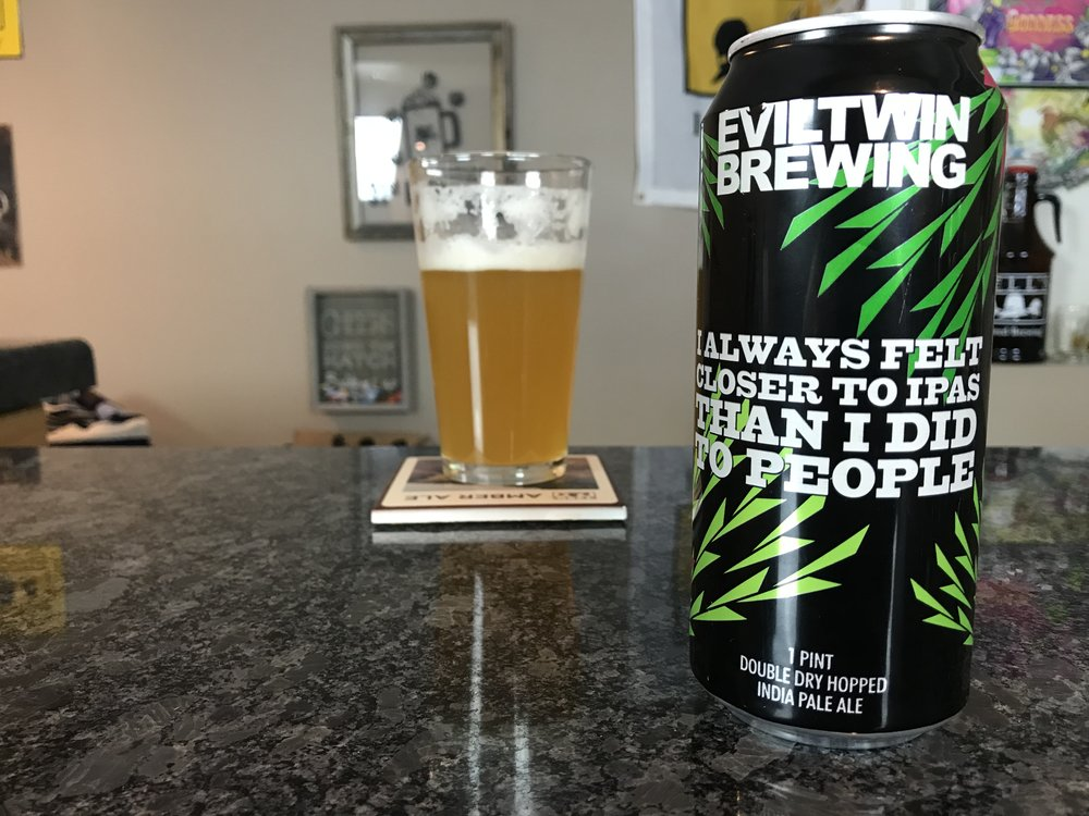 I ALWAYS FELT CLOSER TO IPAs THAN I DID TO PEOPLE - Want to see the Video review? Click on the image.