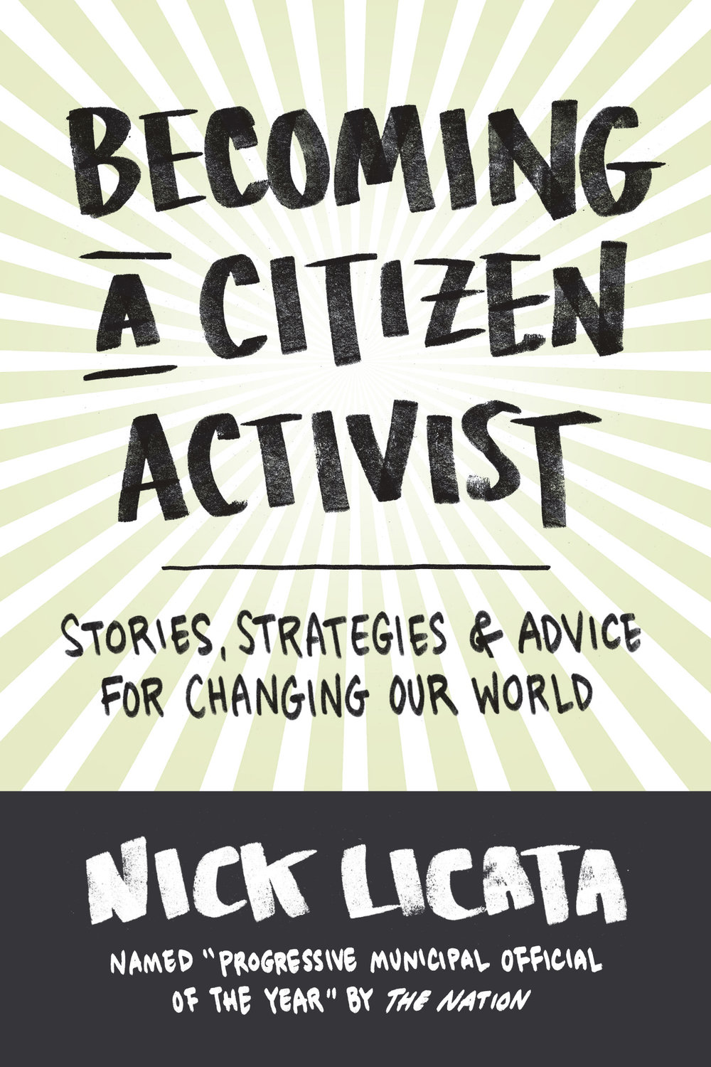 Nick Licata, Becoming a Citizen Activist  Hometown hero Nick Licata delved deep into the history of activism and the challenges we face.