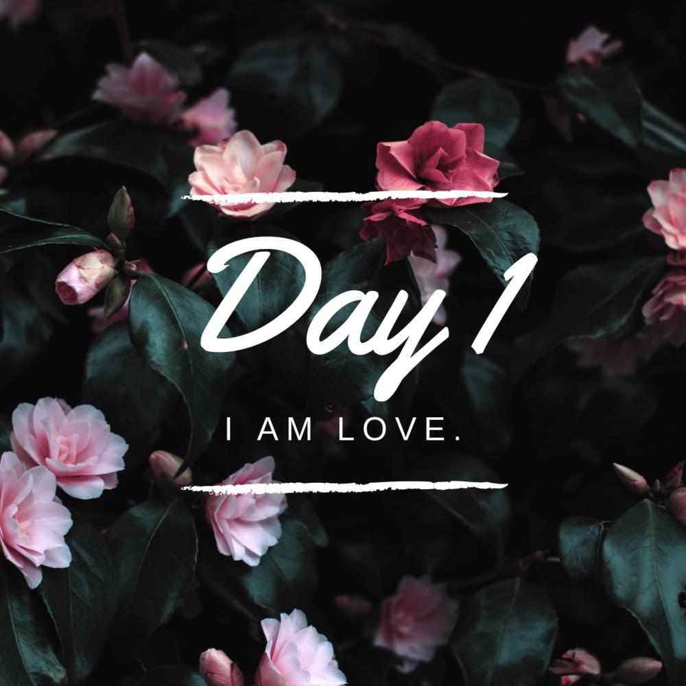 Day 1 i am love self love challenge