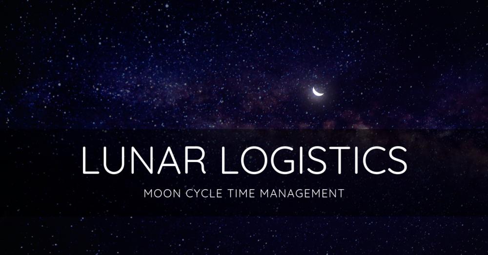 LUNAR LOGISTICS moon cycle time management accountability focus group beta testing
