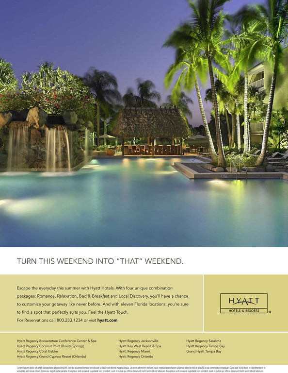 Print ad for Hyatt Hotels & Resorts Florida properties.