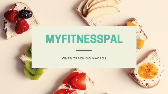 Learn how to count and track your macros using MyFitnessPal