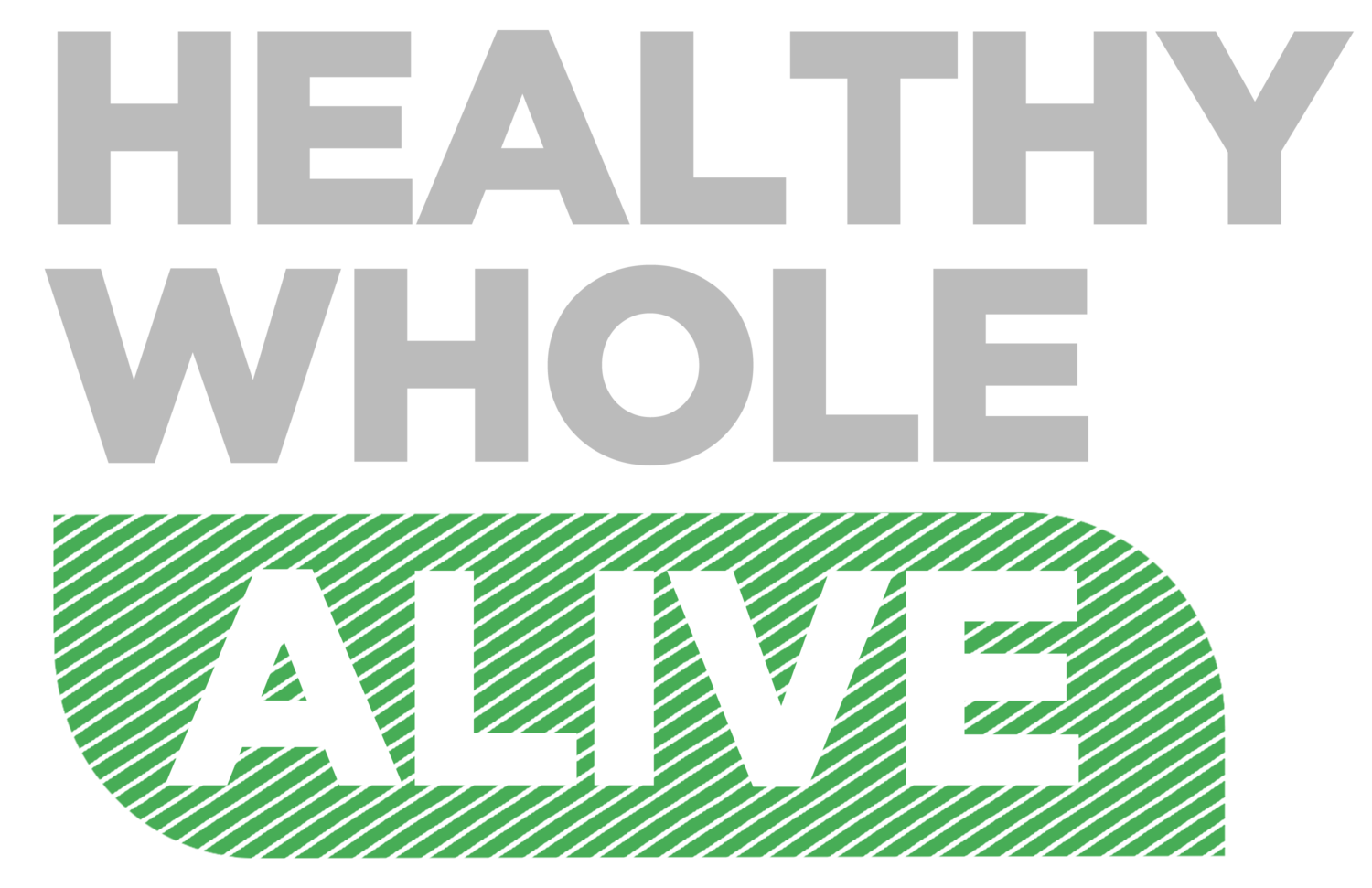 Healthy Whole Alive