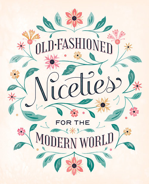 Real Simple Old Fashioned Niceties