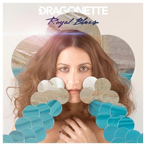 Dragonette -Royal Blues