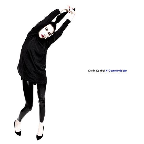 Kristin Kontrol - X-Communicate