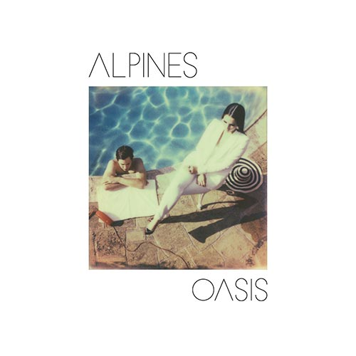Alpines - Oasis