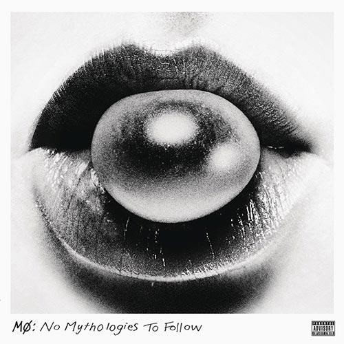 MØ - No Mythologies to Follow