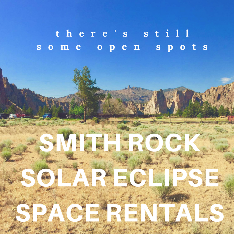 SNAG A PLACE TO VIEW THE SOLAR ECLIPSE AT SMITH ROCK