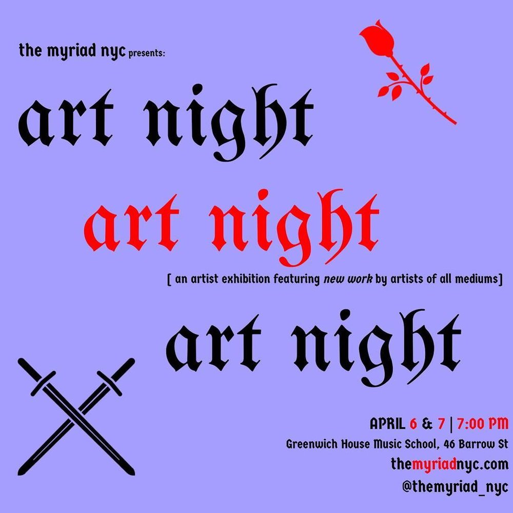 april 6th and 7th, 2018 | The Myriad Presents: ART NIGHT - Art Night 3.0! Sojourner Brown co-produced and performed some of her original poetry and music in an artist exhibition, ART NIGHT, at The Greenwich House Music School in Brooklyn. The exhibition featured poets, painters, photographers, filmmakers, musicians, actors, writers, and singer/songwriters! The goal of ART NIGHT: To give a platform to emerging artists creating new work!check out our promo video: Herefacebook: themyriadnycinstagram: themyriad_nyc