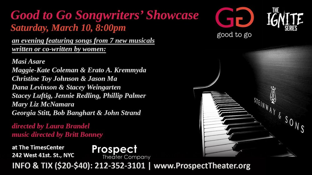 "march 10th, 2018 | Prospect Theatre Co. - GOOD TO GO Songwriters' Showcase - Sojourner performed some music by Masi Asare at Prospect Theatre's Good to Go Songwriters' Showcase at the Times Center! The showcase was a sneak peek at new ""good to go"" musicals written by women!WEBSITE: www.goodtogofestival.orgREAD MORE: Broadwayworld write-up"