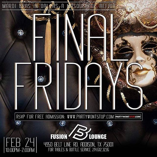 Get your mask ready! @FinalFridaysDFW is back Feb 24th @TheFusionBistro. No Cover w/ RSVP at Partywontstop.com For birthdays, tables and bottle service call/text 214.612.3236 #PartyWontStop . . . #FusionLounge #Dallas #Addision #DallasNightlife #AddisonNightlife #FridaysInDallas #FinalFridays #ImpressEnt #ImpressEntertainment #TheDallasDolls
