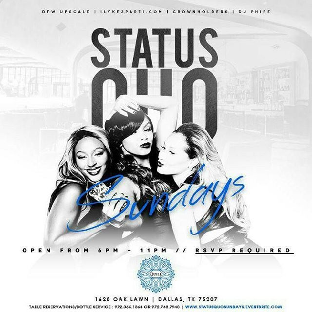 Sunday March 5th #QuillOnSundays (6pm-11pm) Everyone Free Before 9pm w/ #RSVP to (statusquosundays.eventbrite.com) Sounds by @therealdjphife For more info 972.748.7948 . . . Brought to by @mrstribling @crownholders11 @iLyke2parti . . . Submit your events at www.partywontstop.com . . . #sundayfunday #dfwdayparties #iLovedayparties #iLyke2parti #partywontstop #partywontstoplive #quillsundays #dallas #dfw #dallastx #dallasbars #dallasclubs #dallasparties #dallasparty #dallasdayparty #dallasupscale #dfwparties #sunday #everysunday #rsvpnow #freeadmission #nocover #downtowndallas #dallasfashion #dallasmodels #dallasbusiness #advertisewithus #submityourevents