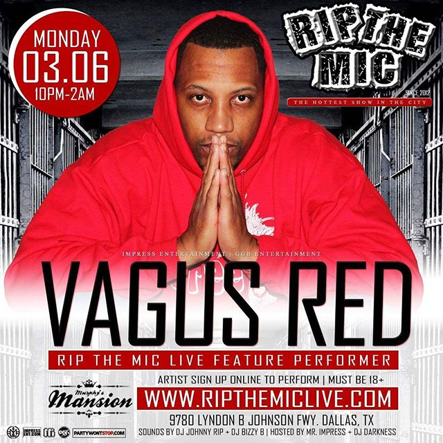 Monday March 6th @RipTheMicLive @RipTheMicDallas featuring @VagusRed at Murphys Mansion (9780 LBJ Fwy. Dallas, TX) Performance Slots and Tickets at www.ripthemiclive.com . . . Doors open at 10pm Showtime at 11pm w/ @DJJohnnyRip Hosted by @DJDarkness214 Powered by @MrImpress @ImpressEnt . . . Submit your events at www.partywontstop.com . . . #ripthemic #ripthemiclive #ripthemicdallas #vagusred #impressentertainment #partywontstop #partywontstoplive #dallashiphop #dallasrap #dallasmusic #dallasartist #dallasshowcase #tripled #dallas #dfw #fortworth #dallastx #dallasbars #dallasclubs #dallasparties #dallasparty #dallasupscale #dfwparties #downtowndallas #dallasfashion #dallasnews #dallasmodels #dallasbusiness #advertisewithus #submityourevents
