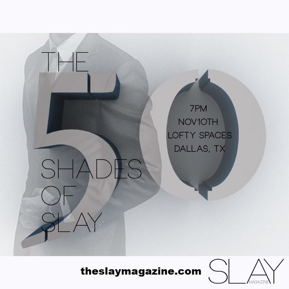 50 SHADES OF SLAY.jpg
