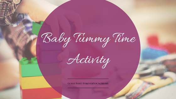 Baby Tummy Time Activities Guest Post  -makeit218.com