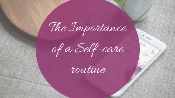 The importance of a self-care routine -makeit218.com