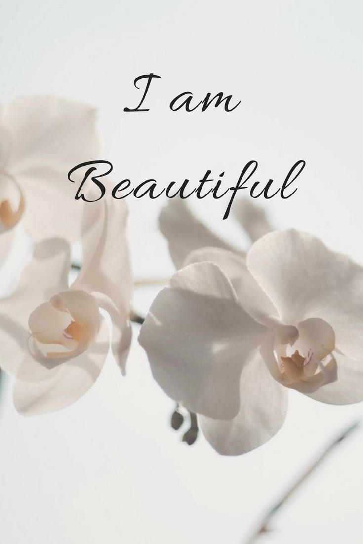 """I am Beautiful"" -makeit218"