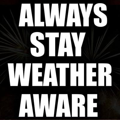 "[Image Description: Canvas is black. White text says, ""Always stay weather aware.""]"