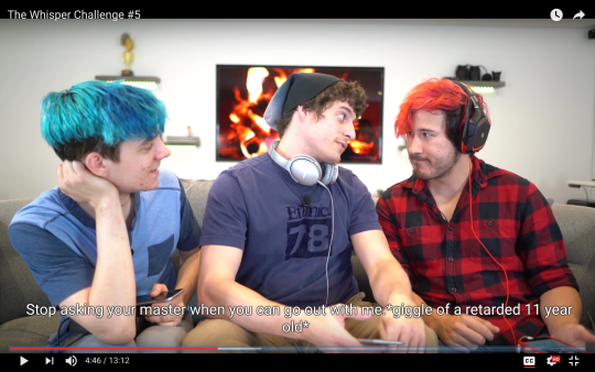 "[Image Description: Markiplier and two other guys sitting beside of each other. Craption says: ""stop asking your master when you can go out with me *giggle of a retarded 11 year old*"""