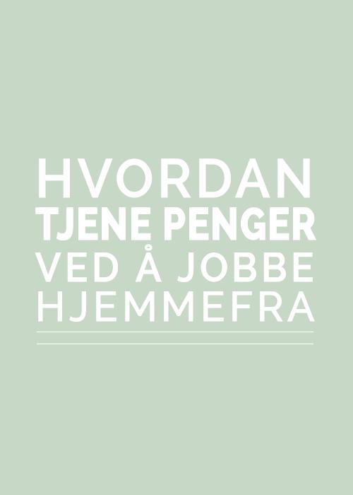 Hvordan_tjene_penger_ved_aa_jobbe_hjemmefra_Eivind_Berg.png