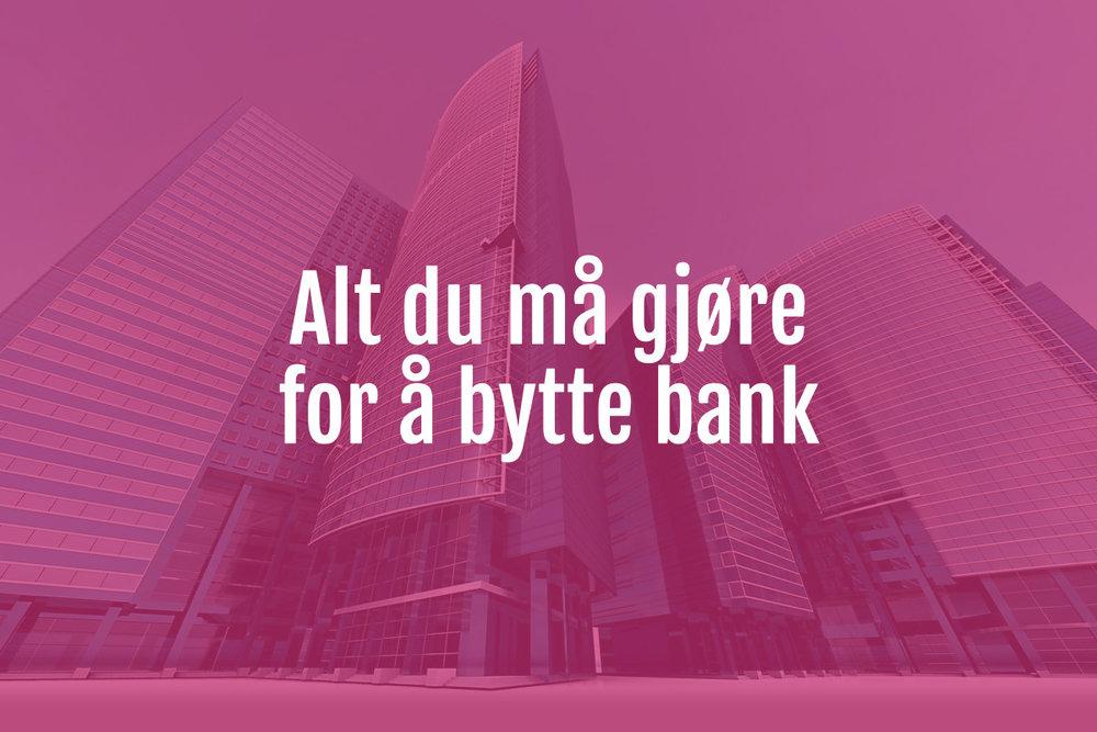 bytte bank