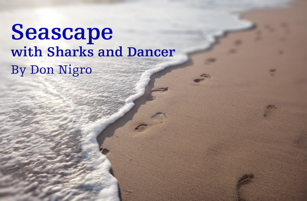 """"""" Seascape with Sharks and Dancer """" is presented by special arrangement with SAMUEL FRENCH, INC"""