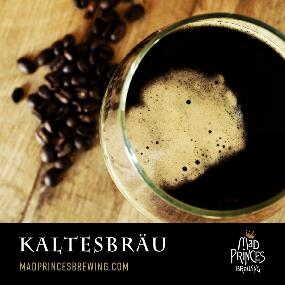 Kaltesbräu   *Rare*  D   ry English Stout blended with Costa Rican and/or Sumatran coffees from  Covered Bridge Coffee Roasters.