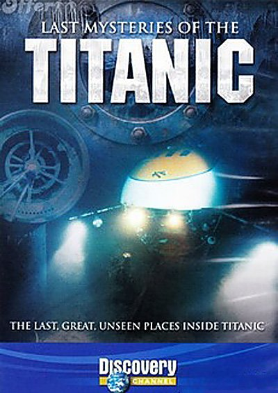 last mysteries of titanic.jpg