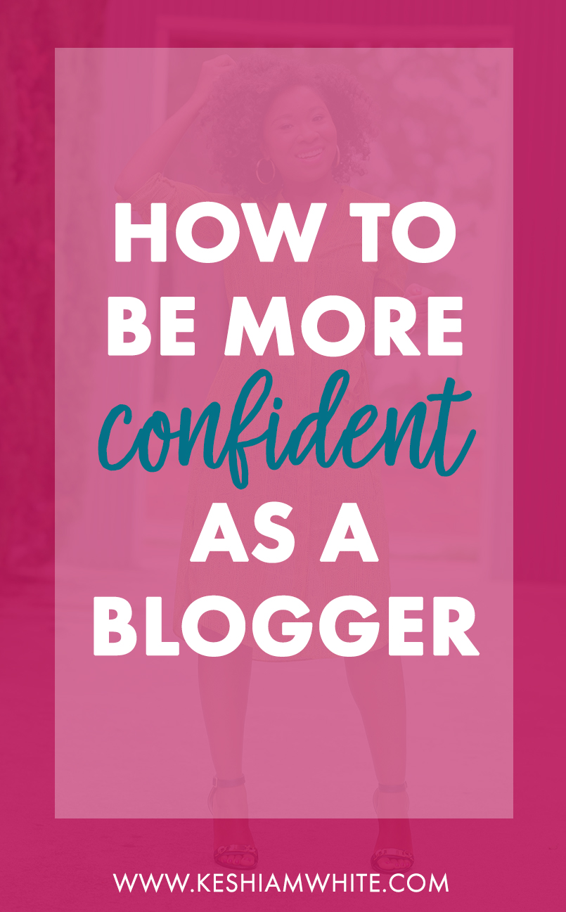 How to Be More Confident as a Blogger