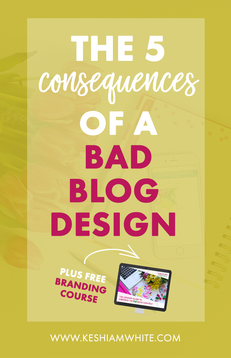 consequences of bad blog design