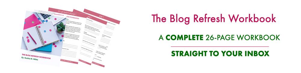The Blog Refresh Workbook