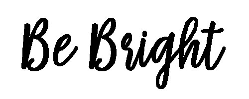 Be Bright.jpg