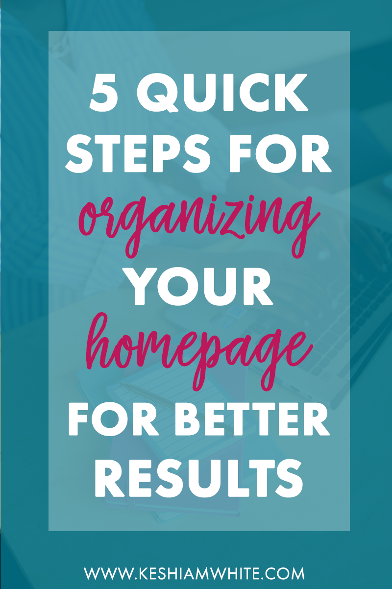How to Organize Your Homepage