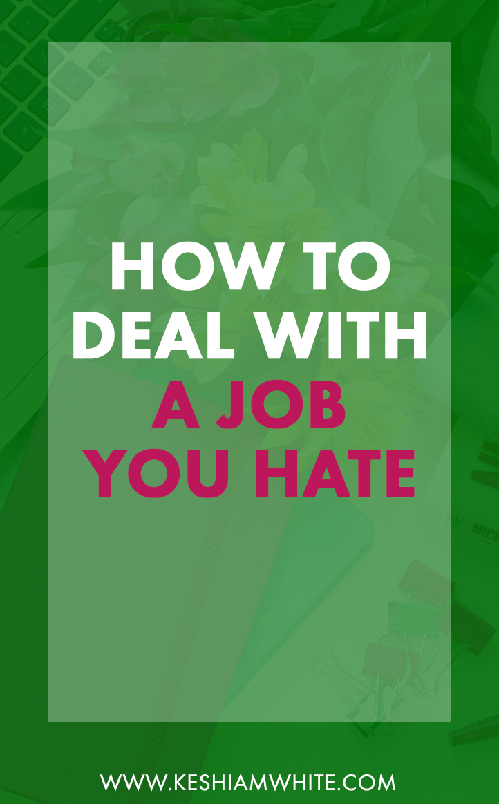 How to Deal with a Job You Hate