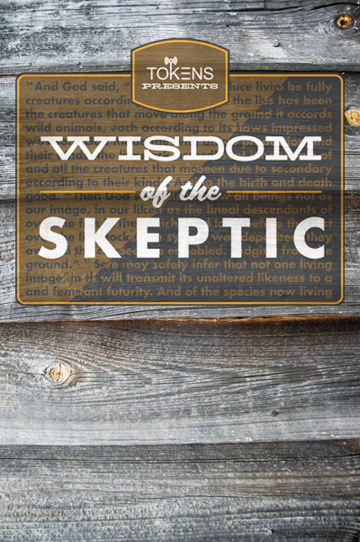 14: Wisdom of the Skeptic - June 16, 2011