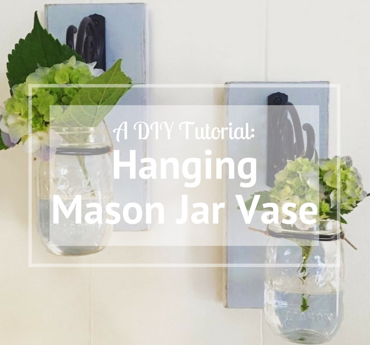A Diy Tutorial Hanging Mason Jar Vase Organized For You Llc