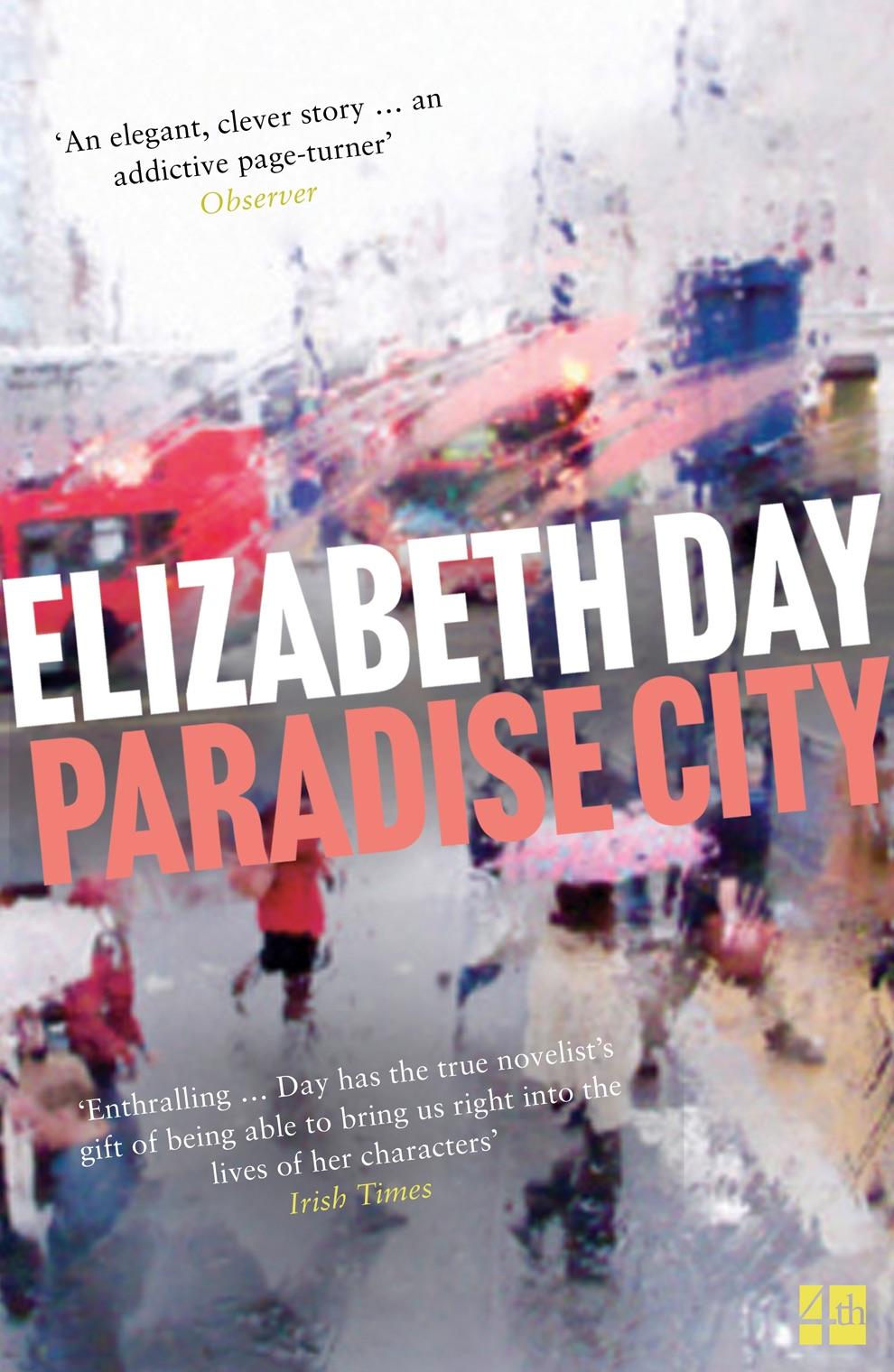 Paradise City - the award winning novel by Elizabeth Day