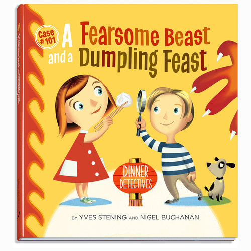 A Fearsome Beast and a Dumpling Feast - by Yves Stening and Nigel BuchananDinner Detectives, Case #101 Publish Creative Books, 2017.ISBN 9780648008705May 22 2017(Age: 5-8) Recommended!Chinese New Year. Dumplings. Detectives.