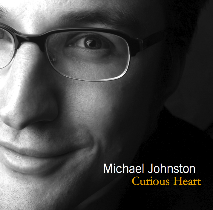 Michael Johnston / Curious Heart (2005)