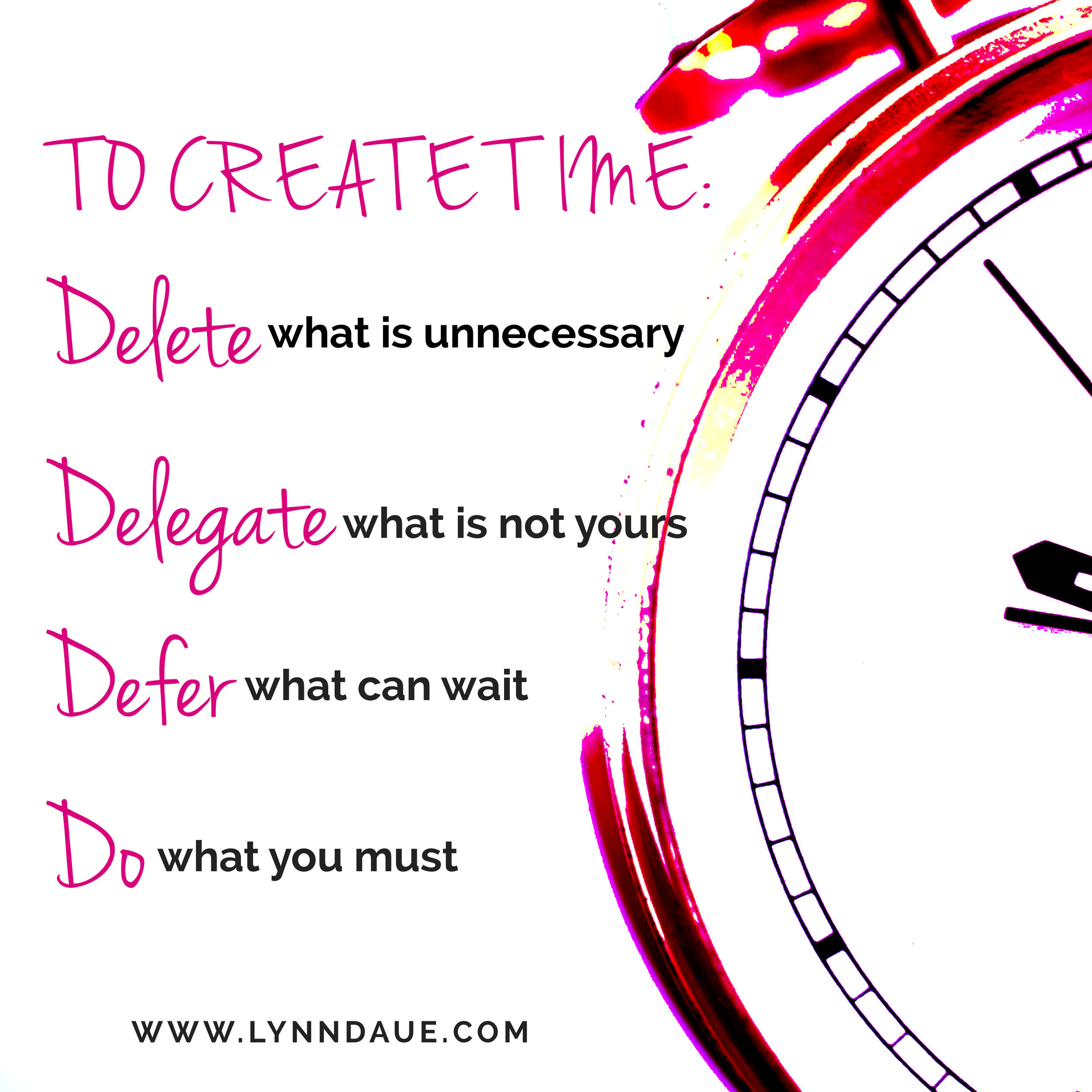 """How to Create Time: A Brief Guide to a Powerful Task Management Tool,"" Lynn Daue"