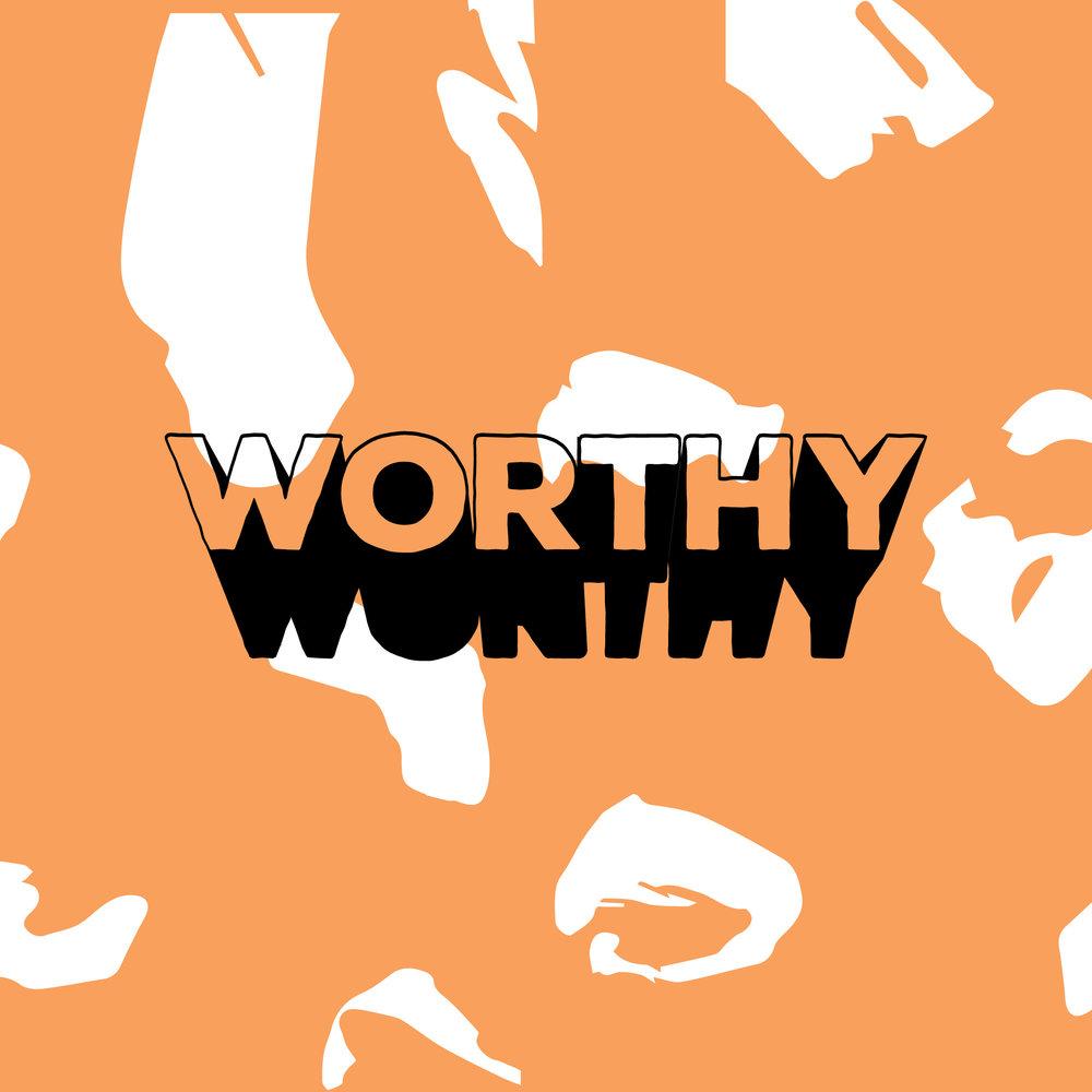 WORTHY_IG6.jpg