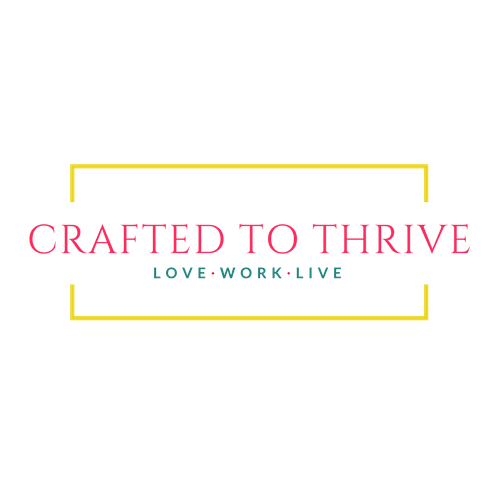Crafted to Thrive